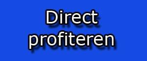 direct profiteren