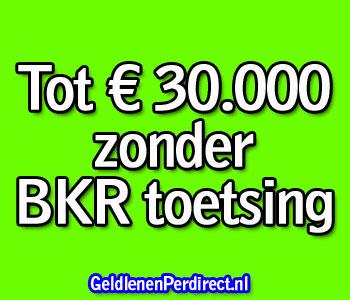 Nu geld lenen zonder bkr tot 30000 euro