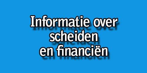 Informatie over scheiden en de financiële aspecten