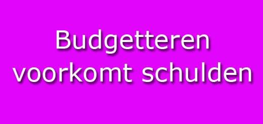 schulden voorkomen met budgetteren