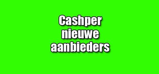 cashper nieuwe aanbieders