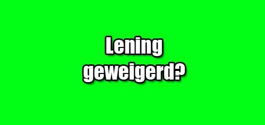lening geweigerd