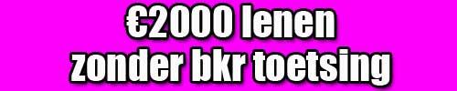 €2000 lenen zonder bkr toetsing
